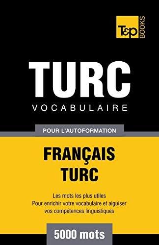 9781780712383: Vocabulaire français-turc pour l'autoformation. 5000 mots