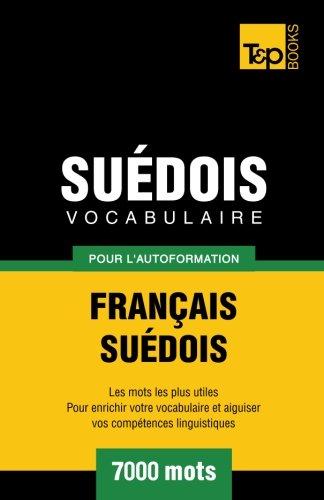 9781780712437: Vocabulaire français-suédois pour l'autoformation. 7000 mots