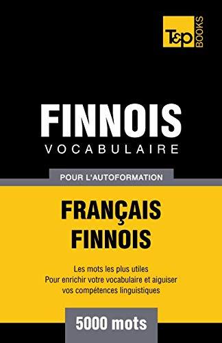 9781780712468: Vocabulaire français-finnois pour l'autoformation. 5000 mots