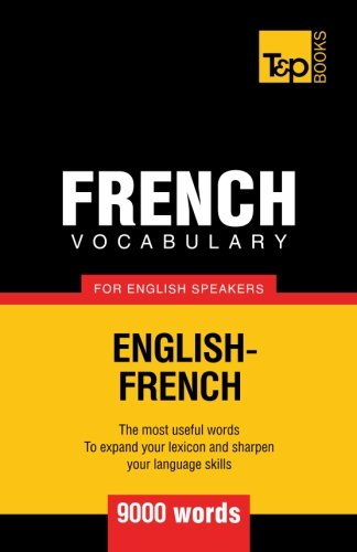 9781780712956: French vocabulary for English speakers - 9000 words
