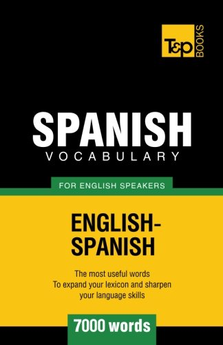 9781780712963: Spanish vocabulary for English speakers - 7000 words