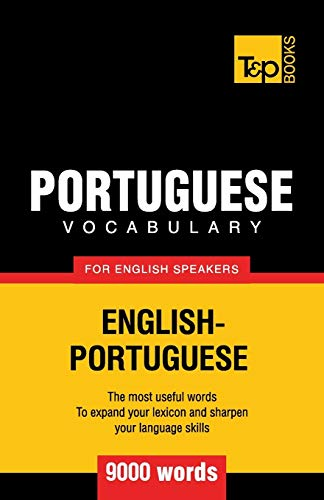 Portuguese vocabulary for English speakers - 9000 words: Andrey Taranov