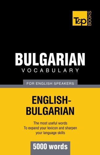 9781780713175: Bulgarian vocabulary for English speakers - 5000 words