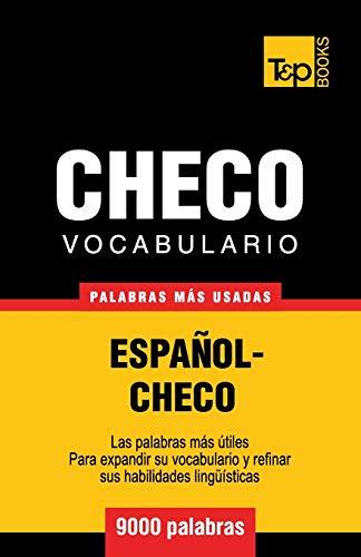 9781780714134: Vocabulario español-checo - 9000 palabras más usadas (T&P Books) (Spanish Edition)