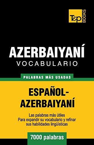 9781780714202: Vocabulario español-azerbaiyaní - 7000 palabras más usadas