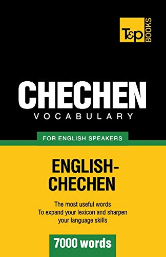 Chechen vocabulary for English speakers - 7000 words: Andrey Taranov