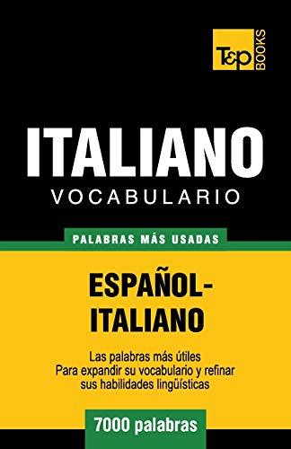 9781780719993: Vocabulario español-italiano - 7000 palabras más usadas (T&P Books) (Spanish Edition)
