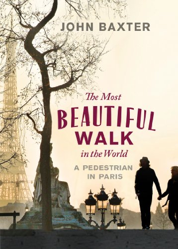 9781780720432: The Most Beautiful Walk in the World: A Pedestrian in Paris