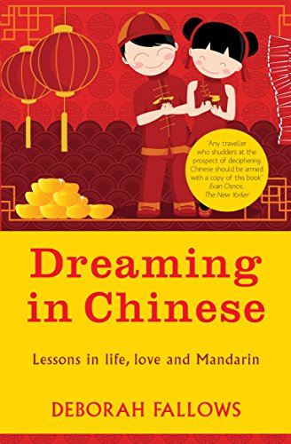 9781780720852: Dreaming in Chinese: And Discovering What Makes a Billion People Tick