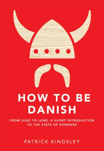 9781780721330: How to be Danish: A Short Journey into the Mysterious Heart of Denmark