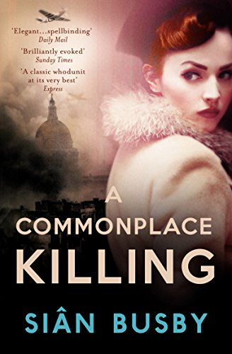 Commonplace Killing: Sian Busby