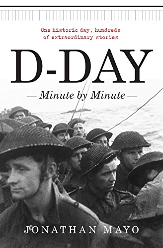 9781780722153: D-Day: Minute by Minute
