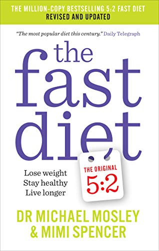 9781780722375: The Fast Diet (The Original 5:2 Diet: Revised and Updated): New Research, New Recipes