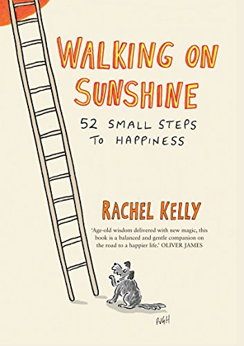 9781780722528: Walking on Sunshine: 52 Small Steps to Happiness