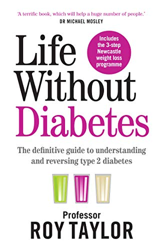 9781780724096: Life Without Diabetes: The definitive guide to understanding and reversing your Type 2 diabetes
