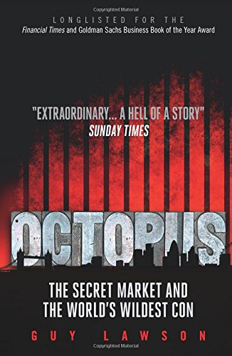 9781780742281: Octopus: The Secret Market and the World's Wildest Con