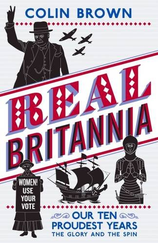 Real Britannia (1780742312) by Brown; Brown, Colin