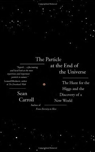 9781780742328: The Particle at the End of the Universe