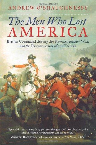 9781780742465: The Men Who Lost America