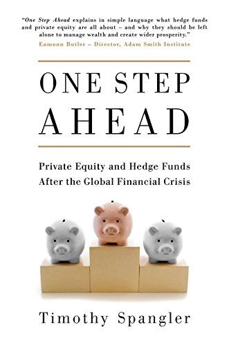 9781780742953: One Step Ahead: Private Equity and Hedge Funds After the Global Financial Crisis