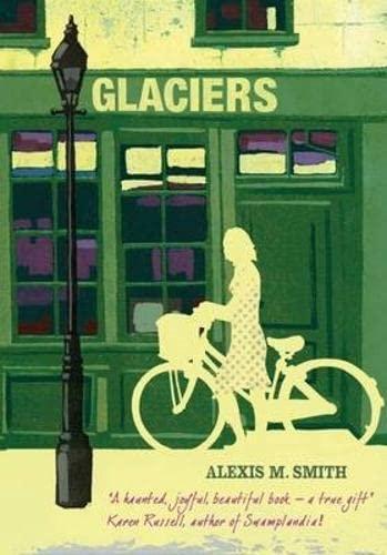 Glaciers: Smith, Alexis M