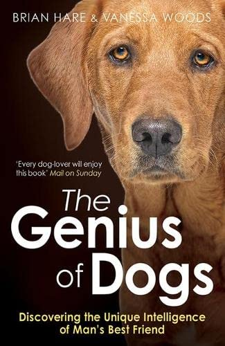 9781780743684: Genius of Dogs - Discovering the Unique Intelligence of Mans Best Friend