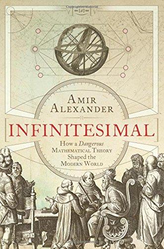 9781780745329: Infinitesimal: How a Dangerous Mathematical Theory Shaped the Modern World