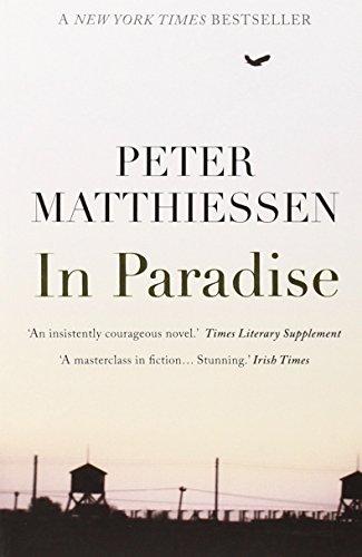 In Paradise: Matthiessen, Peter