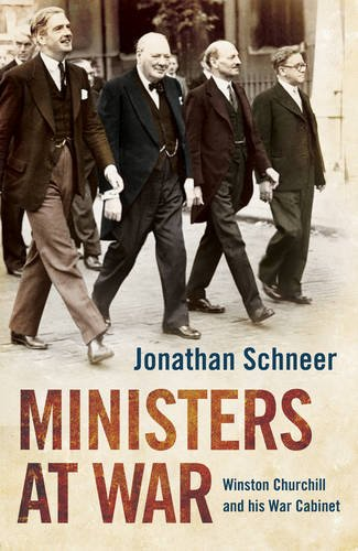 9781780746135: Ministers at War: Winston Churchill and his War Cabinet 1940-45