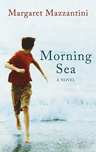 Morning Sea: Mazzantini, Margaret