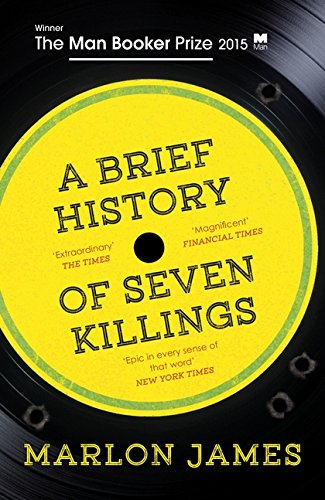 9781780746357: A Brief History of Seven Killings: WINNER of the Man Booker Prize 2015