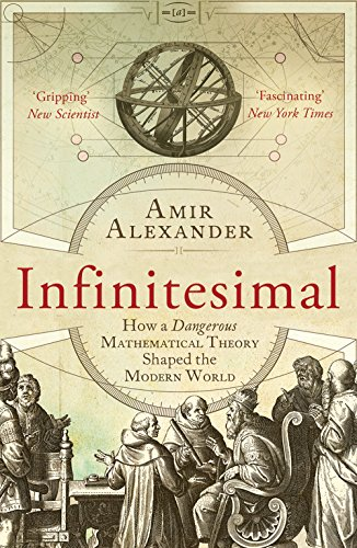 9781780746425: Infinitesimal: How a Dangerous Mathematical Theory Shaped the Modern World