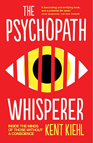 9781780746890: The Psychopath Whisperer: Inside the Minds of Those Without a Conscience