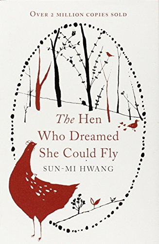 9781780747040: The Hen Who Dreamed She Could Fly