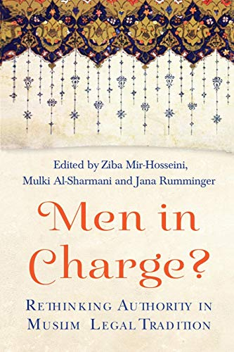 9781780747163: Men in Charge?: Rethinking Authority in Muslim Legal Tradition