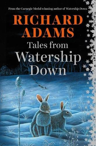 Tales from Watership Down Signed By Richard: Richard Adams