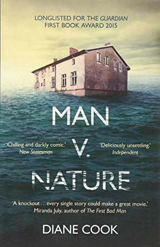 9781780748153: Man V Nature: Shortlisted for the Guardian First Book Award 2015