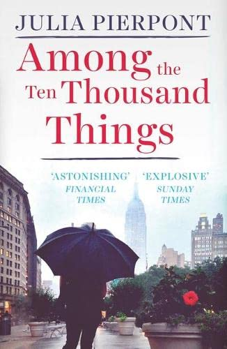 9781780748306: Among the Ten Thousand Things