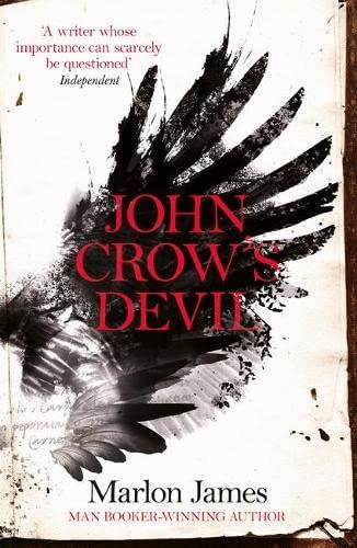 John Crow's Devil: Marlon James