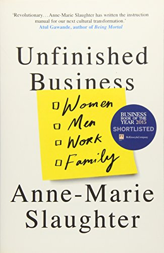 9781780748702: Unfinished Business: Women Men Work Family