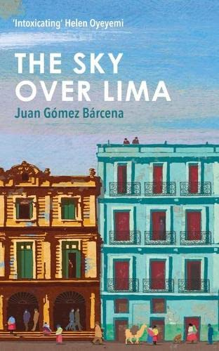 9781780749082: The Sky Over Lima
