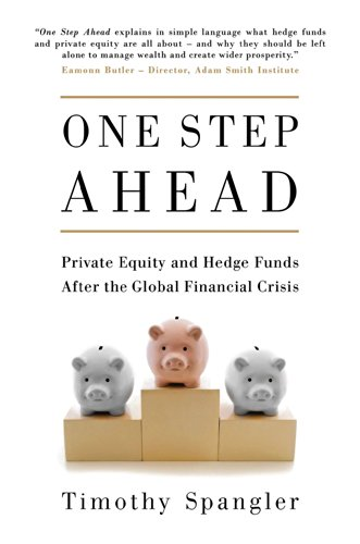 9781780749228: One Step Ahead: Private Equity and Hedge Funds After the Global Financial Crisis