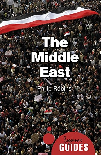 9781780749419: The Middle East - A Beginner's Guide (Beginner's Guides)