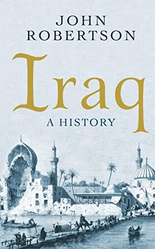 9781780749495: Iraq: A History (Short Histories)