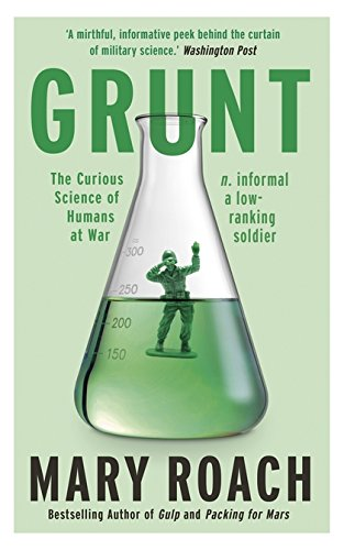 9781780749778: Grunt: The Curious Science of Humans at War