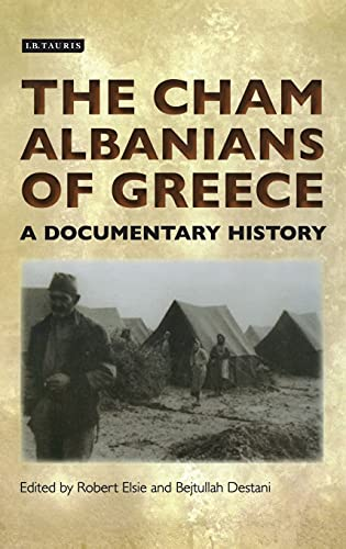 9781780760001: The Cham Albanians in Greece: A Documentary History