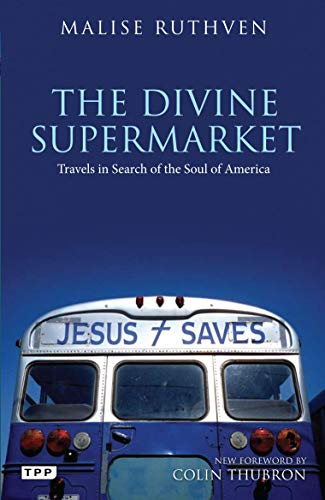 9781780760223: The Divine Supermarket: Travels in Search of the Soul of America (Tauris Parke Paperbacks)
