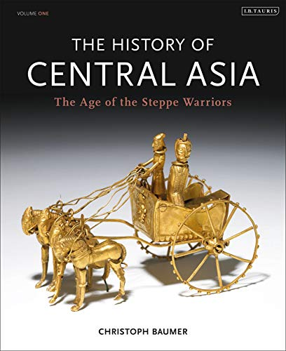 9781780760605: The History of Central Asia: The Age of the Steppe Warriors