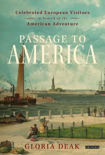 9781780760759: Passage to America: Celebrated European Visitors in Search of the American Adventure