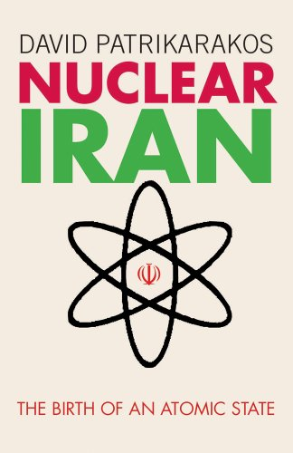 9781780761251: Nuclear Iran: The Birth of an Atomic State